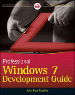 Mueller, John Paul - Professional Windows 7 Development Guide, ebook