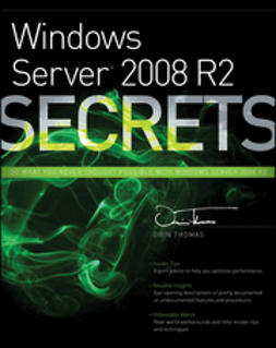Thomas, Orin - Windows Server 2008 R2 Secrets, e-bok
