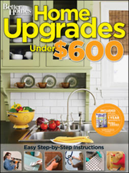 - Home Upgrades Under $600, e-kirja