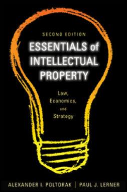 Poltorak, Alexander I. - Essentials of Intellectual Property, e-kirja