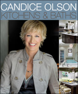 Olson, Candice - Candice Olson Kitchens and Baths, ebook