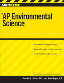 Bryan, Kevin - CliffsNotes AP Environmental Science, ebook