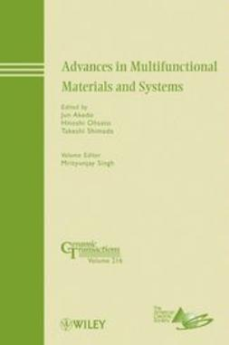 Akedo, Jun - Advances in Multifunctional Materials and Systems: Ceramic Transactions, e-kirja
