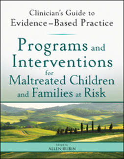 Rubin, Allen - Programs and Interventions for Maltreated Children and Families at Risk: Clinician's Guide to Evidence-Based Practice, e-bok