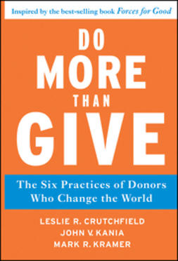 Crutchfield, Leslie R. - Do More Than Give: The Six Practices of Donors Who Change the World, e-bok