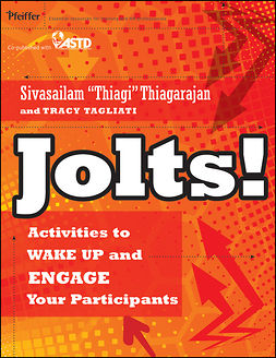 Tagliati, Tracy - Jolts! Activities to Wake Up and Engage Your Participants, ebook
