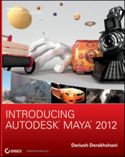 Derakhshani, Dariush - Introducing Autodesk Maya 2012, e-kirja
