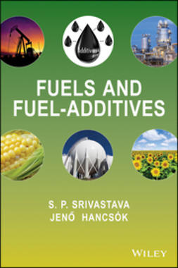 Hancsók, Jenõ - Fuels and Fuel-Additives, e-bok