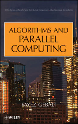 Gebali, Fayez - Algorithms and Parallel Computing, ebook