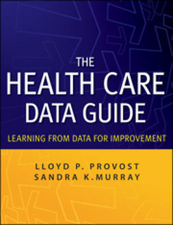 Murray, Sandra - The Health Care Data Guide: Learning from Data for Improvement, e-bok