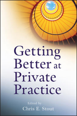 Stout, Chris E. - Getting Better at Private Practice, ebook