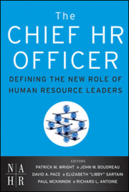 Wright, Patrick M. - The Chief HR Officer: Defining the New Role of Human Resource Leaders, ebook