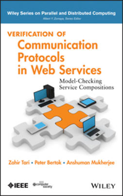 Sakib, Kazi - Verification of Communication Protocols in Web Services: Model-Checking Service Compositions, ebook