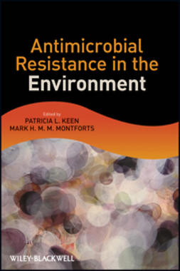Keen, Patricia L. - Antimicrobial Resistance in the Environment, ebook