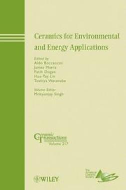 Boccaccini, Aldo - Ceramics for Environmental and Energy Applications: Ceramic Transactions, ebook