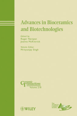 McKittrick, Joanna - Advances in Bioceramics and Biotechnologies: Ceramic Transactions, ebook