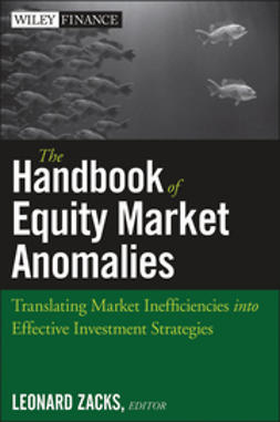 Zacks, Len - The Handbook of Equity Market Anomalies: Translating Market Inefficiencies into Effective Investment Strategies, e-kirja