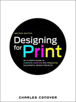 Conover, Charles - Designing for Print, ebook