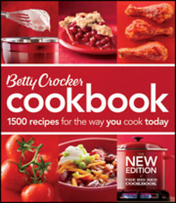 UNKNOWN - Betty Crocker Cookbook: 1500 Recipes for the Way You Cook Today, e-bok