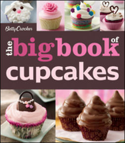 UNKNOWN - Betty Crocker Big Book of Cupcakes, e-bok