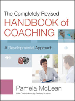 McLean, Pamela - The Completely Revised Handbook of Coaching: A Developmental Approach, ebook