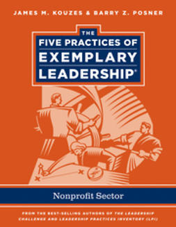 Kouzes, James M. - The Five Practices of Exemplary Leadership: Non-profit, ebook