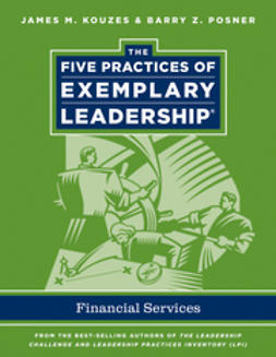 Kouzes, James M. - The Five Practices of Exemplary Leadership: Financial Services, ebook