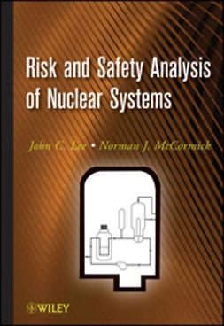 Lee, John C. - Risk and Safety Analysis of Nuclear Systems, ebook