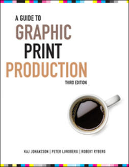 Johansson, Kaj - A Guide to Graphic Print Production, ebook