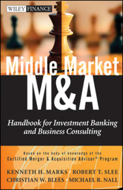 Blees, Christian W. - Middle Market M & A: Handbook for Investment Banking and Business Consulting, ebook