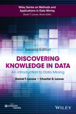 Larose, Daniel T. - Discovering Knowledge in Data: An Introduction to Data Mining, ebook
