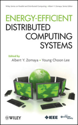 Zomaya, Albert Y. - Energy Efficient Distributed Computing Systems, ebook