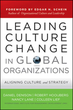 Denison, Daniel - Leading Culture Change in Global Organizations: Aligning Culture and Strategy, ebook