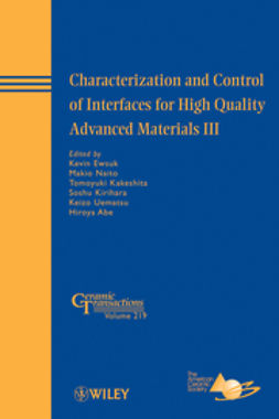 Abe, Hiroya - Characterization and Control of Interfaces for High Quality Advanced Materials III: Ceramic Transactions, ebook