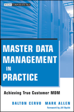 Allen, Mark - Master Data Management in Practice: Achieving True Customer MDM, ebook