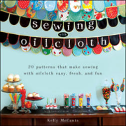 McCants, Kelly - Sewing with Oilcloth, ebook