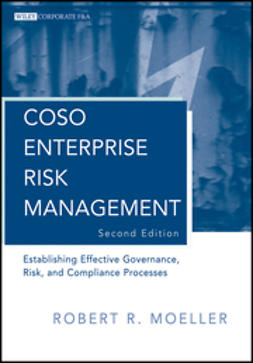 Moeller, Robert R. - COSO Enterprise Risk Management: Establishing Effective Governance, Risk, and Compliance (GRC) Processes, e-bok