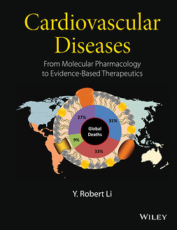 Li, Y. Robert - Cardiovascular Diseases: From Molecular Pharmacology to Evidence-Based Therapeutics, e-bok