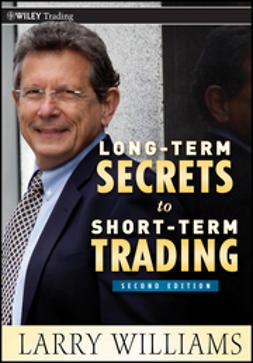 Williams, Larry R. - Long-Term Secrets to Short-Term Trading, ebook