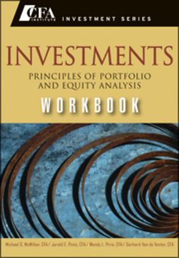 McMillan, Michael - Investments Workbook: Principles of Portfolio and Equity Analysis, ebook