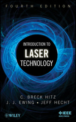 Ewing, J. J. - Introduction to Laser Technology, ebook