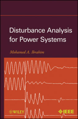 Ibrahim, Mohamed A. - Disturbance Analysis for Power Systems, ebook