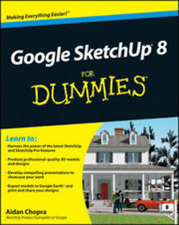 Chopra, Aidan - Google SketchUp 8 For Dummies, ebook