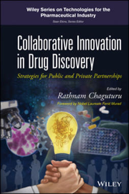 Chaguturu, Rathnam - Collaborative Innovation in Drug Discovery: Strategies for Public and Private Partnerships, ebook