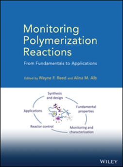 Alb, Alina M. - Monitoring Polymerization Reactions: From Fundamentals to Applications, ebook