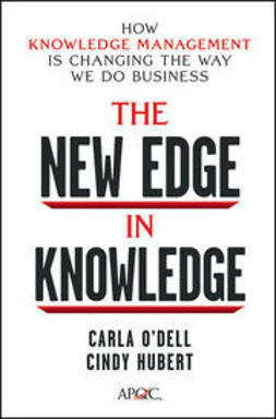 Hubert, Cindy - The New Edge in Knowledge: How Knowledge Management Is Changing the Way We Do Business, ebook