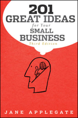 Applegate, Jane - 201 Great Ideas for Your Small Business, ebook