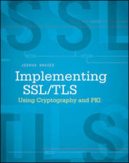 Davies, Joshua - Implementing SSL / TLS Using Cryptography and PKI, ebook