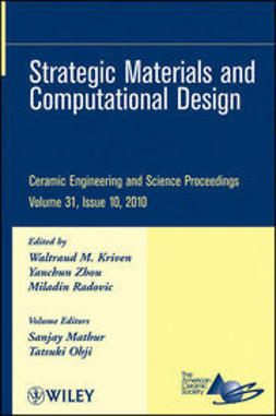 Kriven, Waltraud M. - Strategic Materials and Computational Design: Ceramic Engineering and Science Proceedings, ebook