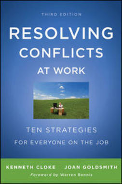 Cloke, Kenneth - Resolving Conflicts at Work: Ten Strategies for Everyone on the Job, ebook